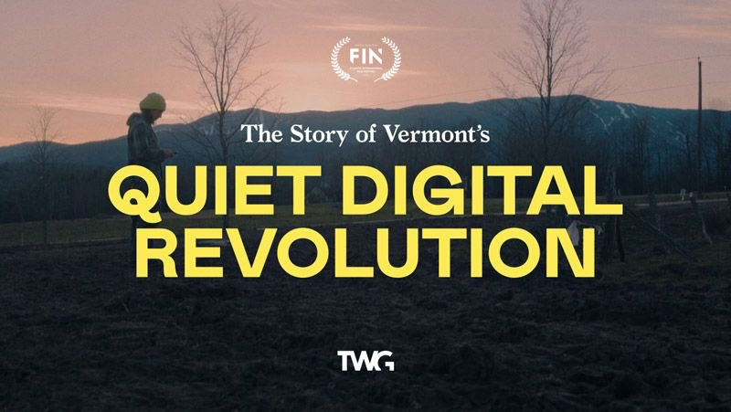 The Story of Vermont's Quiet Digital Revolution